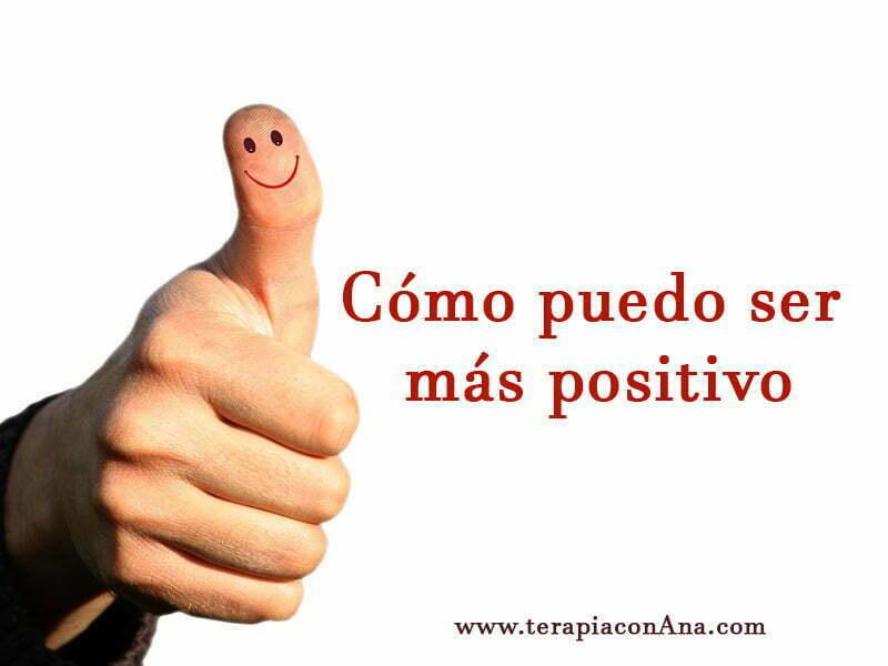 Cómo puedo ser más positivo