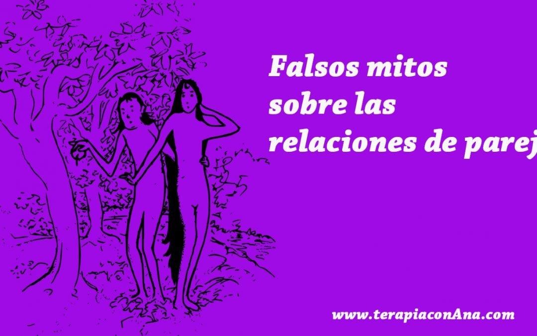Falsos mitos sobre las relaciones de pareja