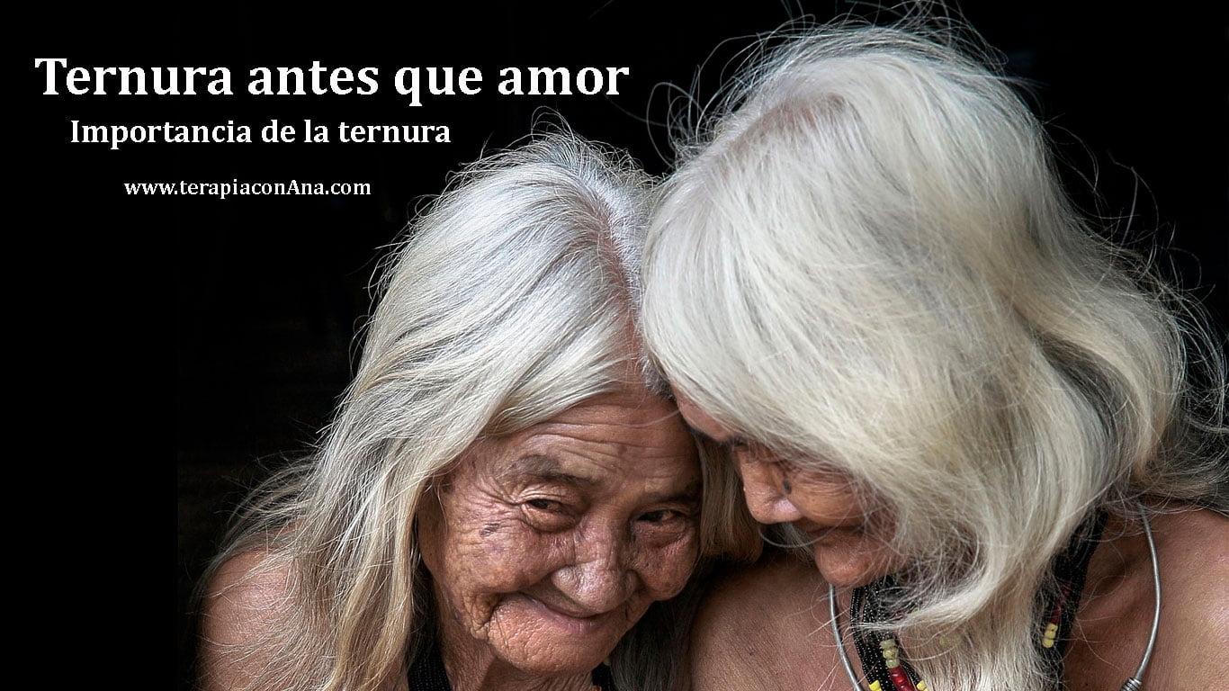 Ternura antes que amor