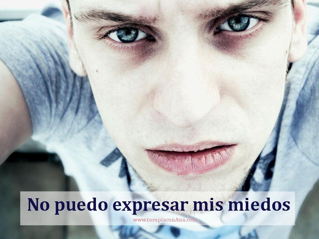 No puedo expresar mis miedos