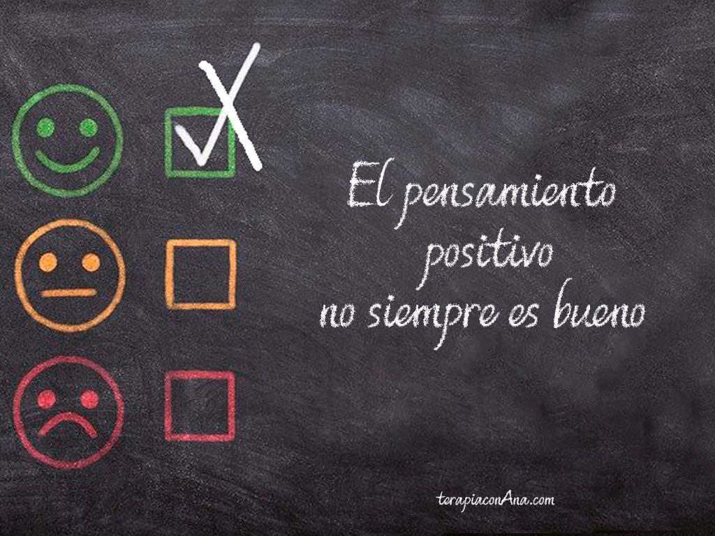 El pensamiento positivo no siempre es bueno